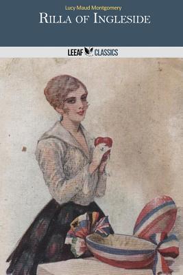 Rilla of Ingleside - Montgomery, Lucy Maud