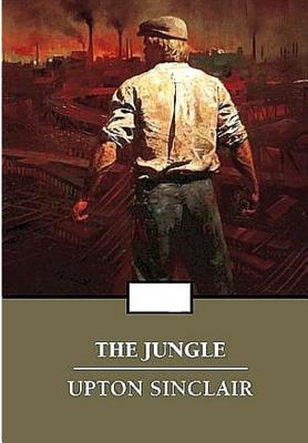 The Jungle - Sinclair, Upton