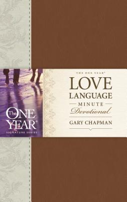 The One Year Love Language Minute Devotional - Chapman, Gary