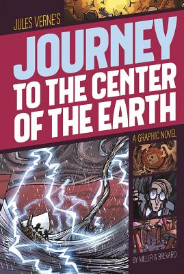 Journey to the Center of the Earth - Verne, Jules, and Miller, Davis Worth (Retold by), and Brevard, Katherine McLean (Retold by)