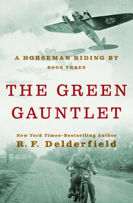 The Green Gauntlet - Delderfield, R F