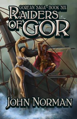 Raiders of Gor - Norman, John