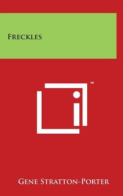 Freckles - Stratton-Porter, Gene
