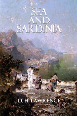 Sea and Sardinia - Lawrence, D H