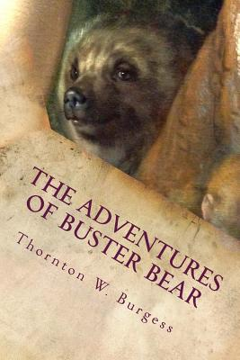 The Adventures of Buster Bear - Burgess, Thornton W