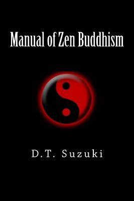 Manual of Zen Buddhism - Suzuki, Daisetz Teitaro