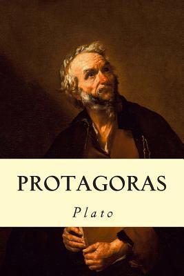 Protagoras - Plato, and Jowett, Benjamin, Prof. (Translated by)