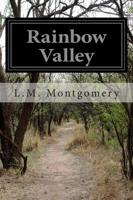 Rainbow Valley - Montgomery, L M