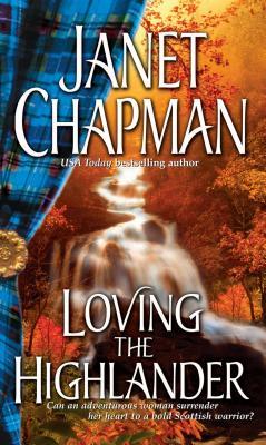 Loving the Highlander - Chapman, Janet