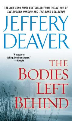 The Bodies Left Behind - Deaver, Jeffery