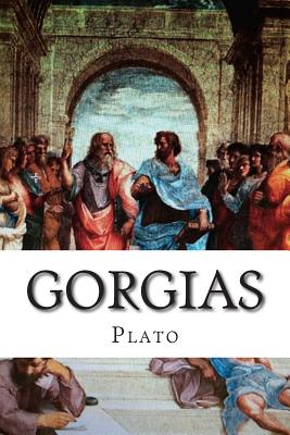 Gorgias - Plato, and Jowett, Benjamin, Prof. (Translated by)
