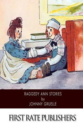 Raggedy Ann Stories - Gruelle, Johnny