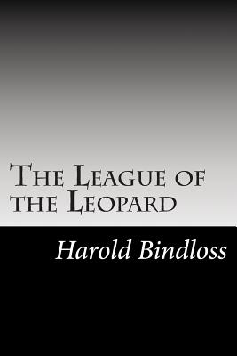 The League of the Leopard - Bindloss, Harold