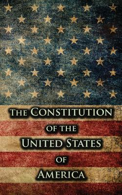 The Constitution of the United States of America - United States