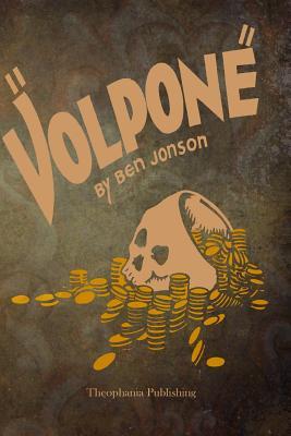 Volpone - Jonson, Ben