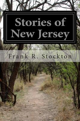 Stories of New Jersey - Stockton, Frank R