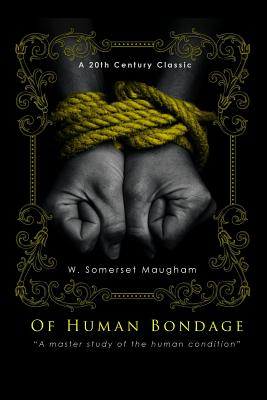 Of Human Bondage - Maugham, W Somerset