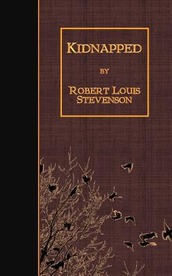 Kidnapped - Stevenson, Robert Louis