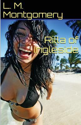 Rilla of Ingleside - Montgomery, L M