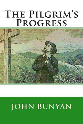 The Pilgrim's Progress - Bunyan, John