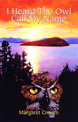 I Heard the Owl Call My Name - Craven, Margaret