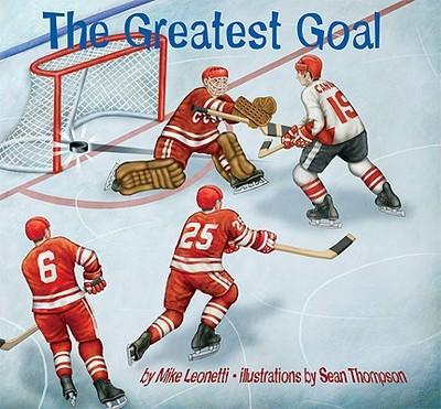 The Greatest Goal - Leonetti, Mike