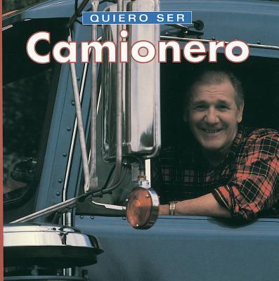 Quiero Ser Camionero - Liebman, Dan