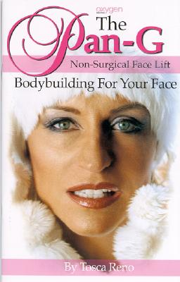 The Pan-G Non-Surgical Face Lift: Bodybuilding for Your Face - Reno, Tosca