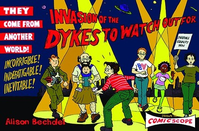 Invasion of the Dykes to Watch Out for - Bechdel, Alison