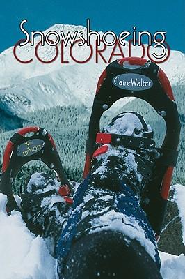 Snowshoeing Colorado - Walter, Claire