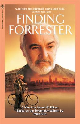 Finding Forrester - Ellison, James W, and Rich, Mike (Screenwriter)