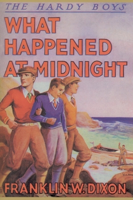 What Happened at Midnight - Dixon, Franklin W