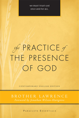 The Practice of the Presence of God - Brother Lawrence, and Edmonson, Robert J (Editor), and Helms, Hal M (Editor)
