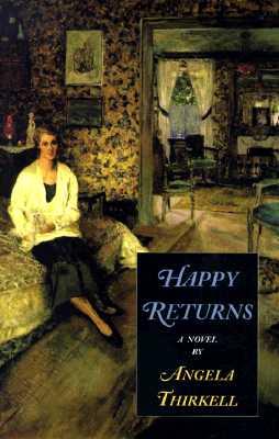 Happy Returns - Thirkell, Angela Mackail
