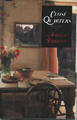 Close Quarters - Thirkell, Angela Mackail