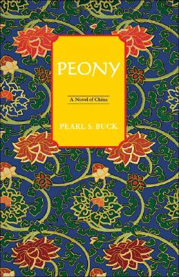 Peony - Buck, Pearl S