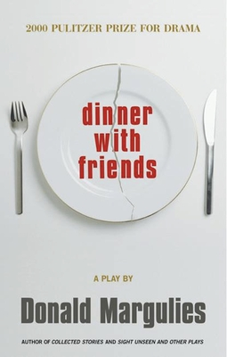 Dinner with Friends - Margulies, Donald