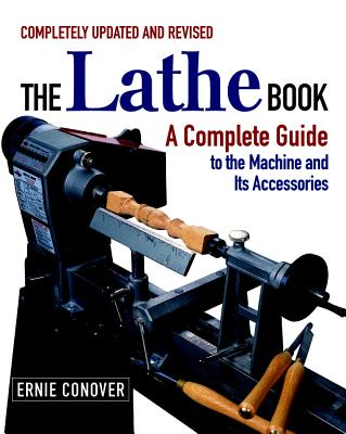 The Lathe Book - Conover, Ernie