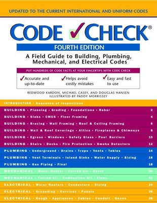 Code Check: An Illustrated Guide to Building a Safe House - Kardon, Redwood, and Casey, Michael, and Hansen, Douglas