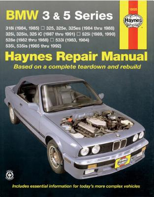 BMW 3 and 5 Series 1982-1992 - Haynes Publishing, and Warren, Larry, and Haynes, John