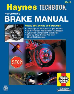 Automotive Brake Manual - Haynes, John, and Haynes Automotive Repair Manual, and Quayside