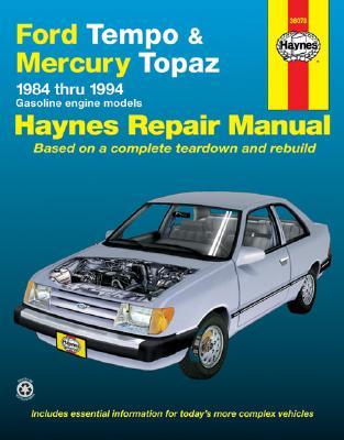 Ford Tempo and Mercury Topaz 1984-1994 - Christman, Mark, and Haynes, John, and Chilton Automotive Books