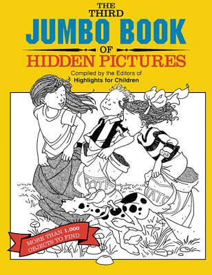 The Third Jumbo Book of Hidden Pictures - Highlights for Children (Compiled by)