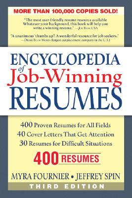 Encyclopedia of Job-Winning Resumes - Fournier, Myra, and Spin, Jeffrey