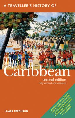 A Traveller's History of the Caribbean - Ferguson, James