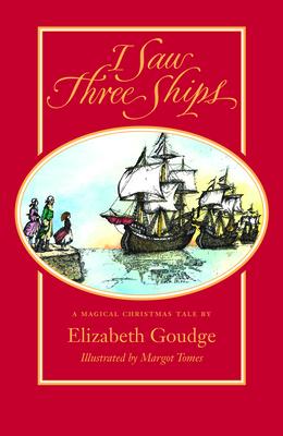 I Saw Three Ships - Goudge, Elizabeth
