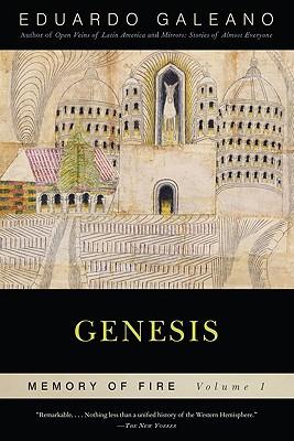 Genesis - Galeano, Eduardo, and Belfrage, Cedric (Translated by)
