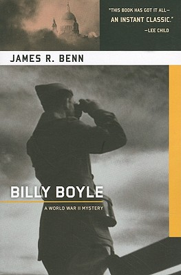 Billy Boyle: A World War II Mystery - Benn, James R