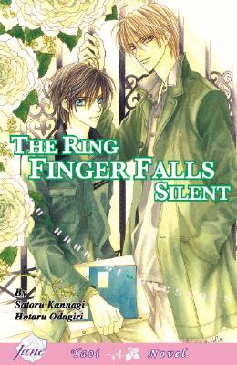 Only the Ring Finger Knows: The Ring Finger Falls Silent; Volume 3 - Kannagi, Satoru, and Johnson, Duane (Translated by)