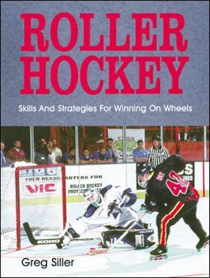 Roller Hockey - Siller, Greg